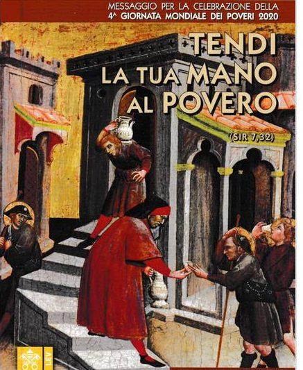 """""""Tendi la tua mano al povero"""" – Messaggio per la Giornata dei Poveri 2020"""